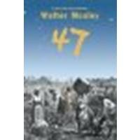 47 by Mosley, Walter [Little, Brown Books for Young Readers, 2006] Paperback [Paperback]
