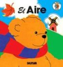EL AIRE (El Osito Sabe) (Spanish Edition) Livre Pdf/ePub eBook