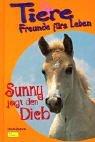 Tiere, Freunde fürs Leben, Bd.7, Sunny jagt den Dieb