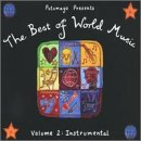 Putumayo Presents The Best of World Music, Vol. 2: Instrumental