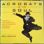 Acrobats of the Soul, Ron Jenkins, 0930452720
