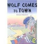 Wolf Comes to Town, Denis Manton, 0525452818