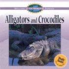 Alligators and Crocodiles, Diane Swanson, 0836840216