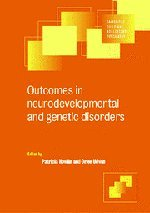 Outcomes in Neurodevelopmental and Genetic Disorders (Cambridge Child and Adolescent Psychiatry)