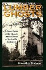 Lumber Ghosts, Kenneth A. Erickson, 0871088541