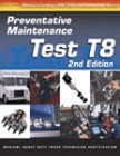 img - for ASE Test Prep: Medium/Heavy Duty Truck: T8 Preventative Maintenance (Delmar's Test Preparation Series) book / textbook / text book