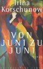 img - for Von Juni zu Juni: Roman (German Edition) book / textbook / text book