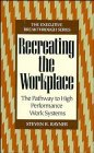 Recreating the Workplace, Steven R. Rayner, 0471132020