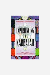 Experiencing the Kabbalah: A Simple Guide to Spiritual Wholeness Paperback