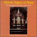 Historic Organs of Maine / Various