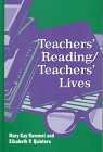 Teachers' Reading/Teachers' Lives, Rummel, Mary Kay and Quintero, Elizabeth P., 0791434850