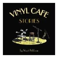 The Vinyl Cafe: Stories