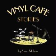 The Vinyl Cafe: Stories (Best Vinyl Cafe Stories)