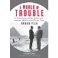 A World of Trouble: The White House and the Middle East--from the Cold War to the War on Terror by Tyler, Patrick [Farrar, Straus and Giroux, 2010] (Paperback) [Paperback]
