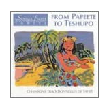 From Papeete to Teshupo