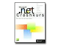 . NET Crashkurs. C Sharp.NET Framework, ASDP.NET, ADO.NET, Managed C++