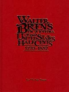 Walter Breen/'s Encyclopedia of United States Half cents 1793-1857 Hardcover