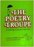 The Poetry Troupe, Isabel Wilner, 0684151987