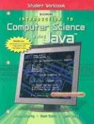 Introduction To Computer Science Using Java, Student Workbook