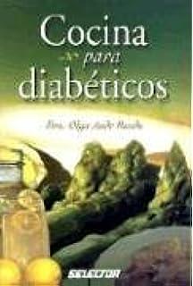 Cocina para diabéticos (Spanish Edition)