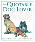 The Quotable Dog Lover ()