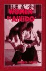 Women in Aikido, Andrea Siegel, 1556431619