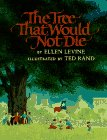 The Tree That Would Not Die, Ellen Levine, 0590437240