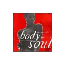 Body + Soul: Love Serenade