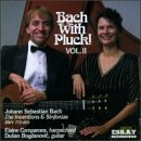 Bach : Bach with Pluck Vol. 2