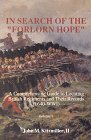 "In Search of ""The Folorn Hope"", John M. Kitzmiller, 0961926058"