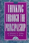 Thinking Through the Principalship, Ashby, Dianne E. and Krug, Samuel E., 1883001501