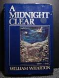 A Midnight Clear, William Wharton, 0394519671