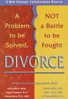 img - for Divorce: A Problem to Be Solved, Not a Battle to Be Fought book / textbook / text book