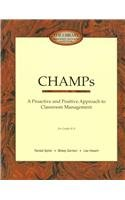 Champs: A Proactive & Positive Approach to Classroom Management For Grades K-9
