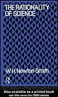 The Rationality of Science, Newton-Smith, W. H., 0710008708