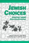 Jewish Choices : American Jewish Denominationalism, Lazerwitz, Bernard and Winter, J. Alan, 0791435814