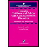 Hispanic Children and Adults with Communication Disorders : Assessment and Intervention, Langdon, Henrette W., 0834202883