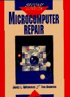 Microcomputer Repair, Antonakos, James L. and Adamson, Tom, 0131984926