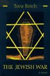 The Jewish War: A Novel (Library of Modern Jewish Literature)