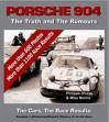 Download Porsche 904: The Truth and The Rumours, The Cars, The Race Results pdf epub