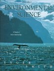Environmental Science : The Study of Interrelationships, Enger, Eldon D. and Kormelink, J. Richard, 069728655X