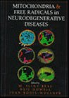 img - for Mitochondria and Free Radicals in Neurodegenerative Diseases book / textbook / text book