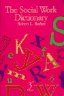 The Social Work Dictionary, Barker, Robert L., 0871012537