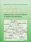 Kleiner Dialektatlas : Alemannisch und Schwäbisch in Baden-Württemberg