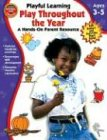 Play Throughout the Year, Vincent Douglas and School Specialty Publishing Staff, 0769633021