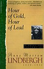 Hour Of Gold, Hour Of Lead: Diaries And Letters Of Anne Morrow Lindbergh, 1929-1932