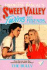 img - for The Bully (Sweet Valley Twins #19) book / textbook / text book