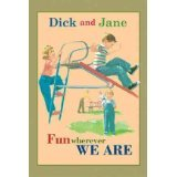 img - for Dick and Jane: Fun Wherever We Are book / textbook / text book