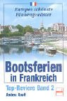 bootsferien-in-frankreich-top-reviere-band-2