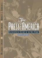 The press and America: An interpretive history of the mass media